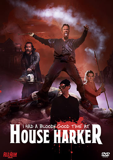I-Had-a-Bloody-Good-Time-at-House-Harker-DVD