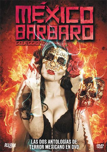 MÉXICO BÁRBARO COLECCIÓN (México Bárbaro + México Bárbaro 2)